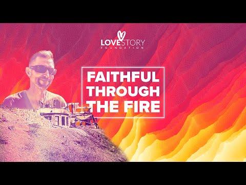 Faithful Through The Fire