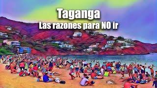 Taganga : debes ver este video antes de ir