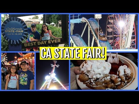 FUN AT THE CALIFORNIA STATE FAIR! - July 22, 2018