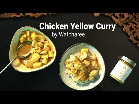 How to Prepare Authentic Thai Yellow Chicken Curry Recipe