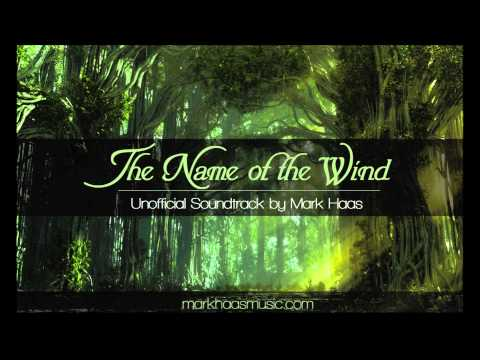 2. Chronicler - The Name of the Wind (Unofficial Soundtrack) - Author Patrick Rothfuss