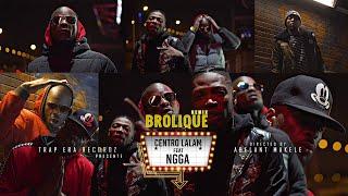 NGGA feat CENTRO LALAM & ABSLOW - BROLIQUE (Remix)