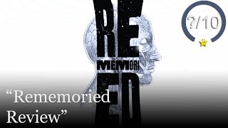 Rememoried Review