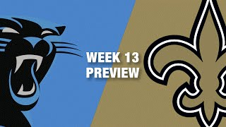 Panthers vs. Saints Preview (Week 13) | NFL