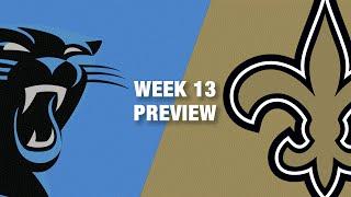 Panthers vs. Saints Preview (Week 13) | NFL
