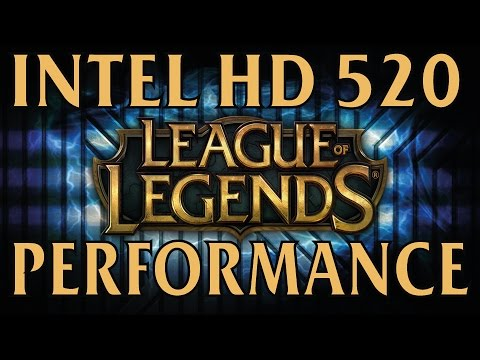 league of legends intel hd 520 integrated graphics performance youtube. Black Bedroom Furniture Sets. Home Design Ideas