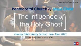 THE INFLUENCE OF THE HOLY SPIRIT |PASTOR HENRY BOLDEN II. MAR. 10, 2021