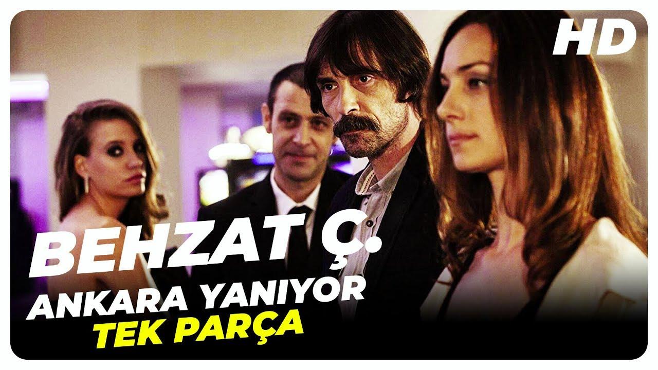 Behzat Ç. Ankara Yanıyor   Türk Filmi Tek Parça (HD)