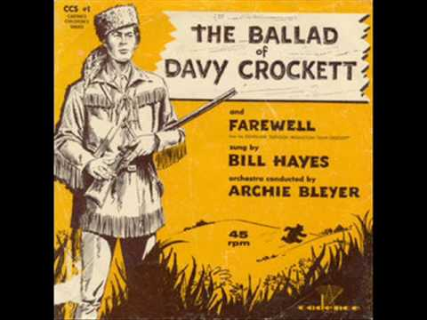 Bill Hayes - The Ballad Of Davy Crockett ( 1956 )