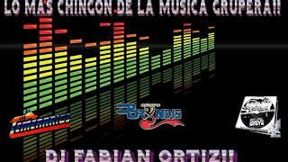 LO MAS CHINGON DE LA MÚSICA GRUPERA PARTE 1 DJ FABIAN ORTIZ LO MAS CHINGON MIS CHAVOS!!