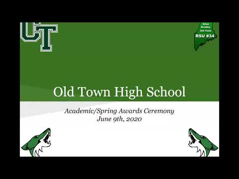 2020 Spring Awards for Old Town High School.