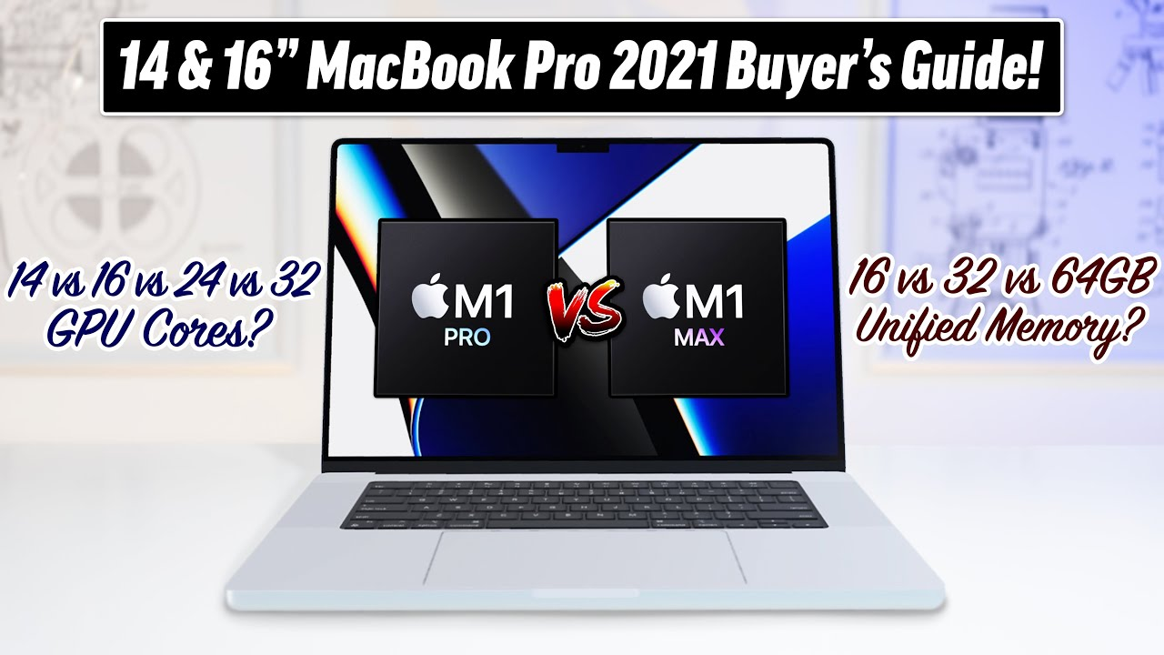 M1 Pro/Max MacBook Pro Buyer's Guide: Watch BEFORE You Buy!