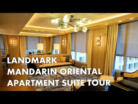 HONG KONG LUXURY HOTEL SUITE TOUR - Apartment Suite at Landmark Mandarin Oriental