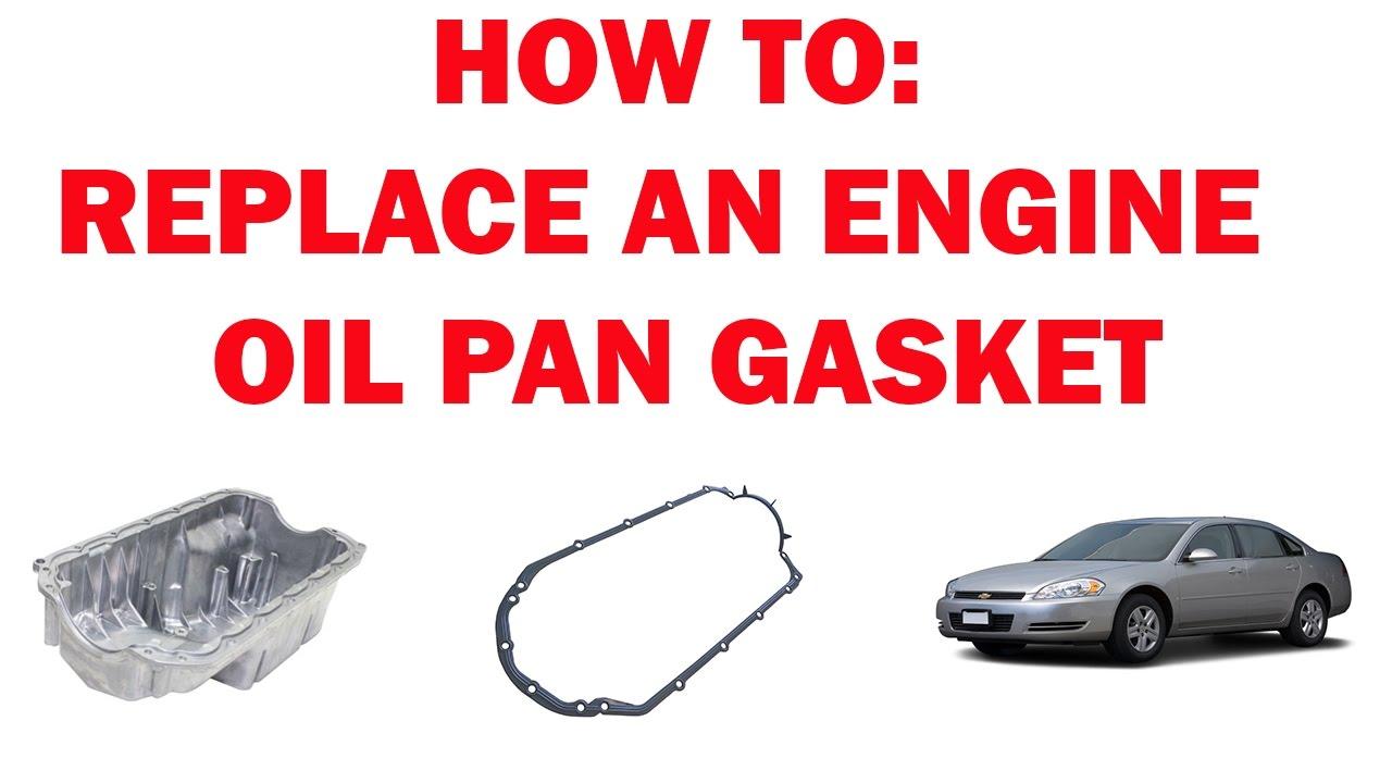 3900 Engine Diagram Engine Oil Pan Gasket Replacement Impala 2006 2016