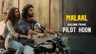 Pilot Hoon (Dialogue Promo) | Malaal | Sharmin Segal | Meezaan | 5th July 2019