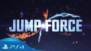 Jump Force | E3 2018 Announcement Trailer | PS4