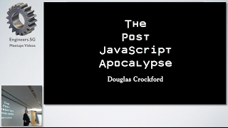The Post JavaScript Apocalypse by Douglas Crockford - talk.js