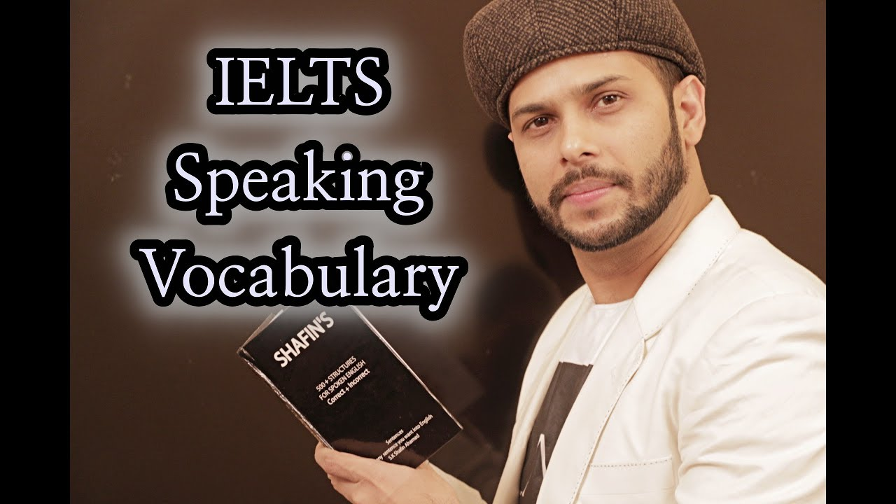 IELTS Important Vocabulary    Part – 2    SHAFIN'S   