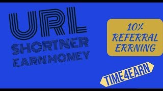 Earn Money From URL Shortener | Highest Paying Network | TIME4EARN