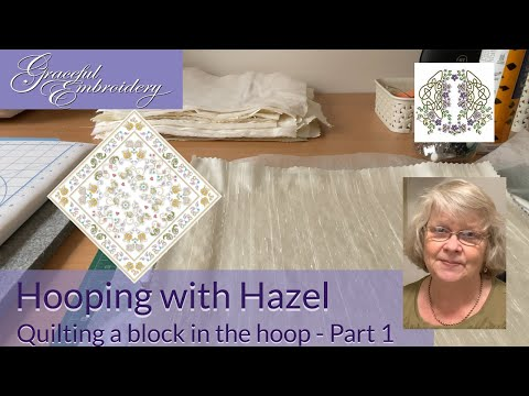 Hooping with Hazel: Quilting a block in the hoop Part 1