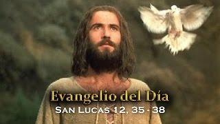 EVANGELIO DEL DÍA – 20 de octubre 2015 (san Lucas 12,35-38)