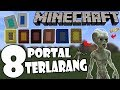 Kalian Jangan Memasuki 8 Portal Ini!!
