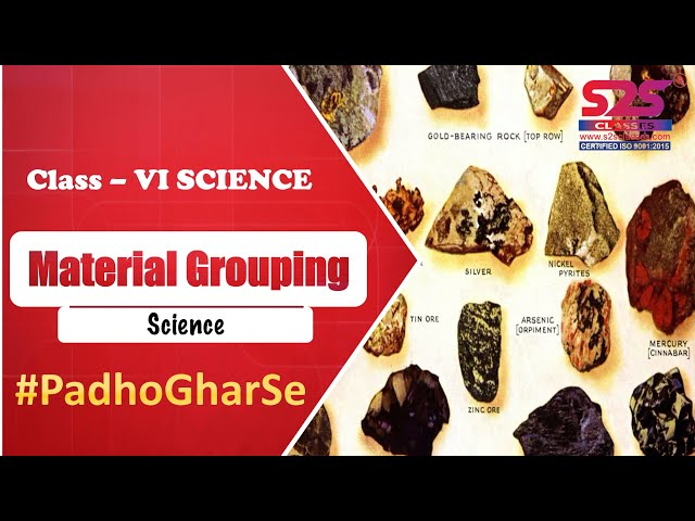 Class 6 Science Ch 4 - Sorting Materials into Groups | Class 6 Science Sprint for Final Exams |