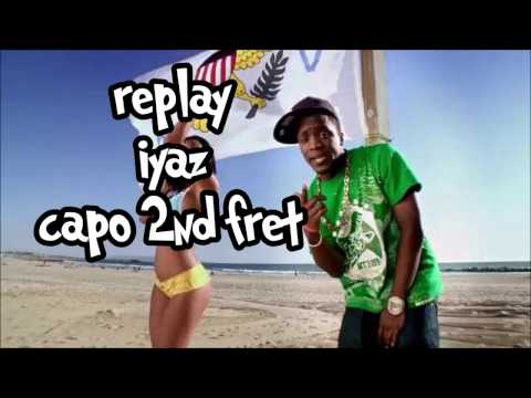 replay iyaz lyrics and chords