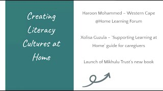 Creating literacy cultures at home (LITASA Western Cape AGM 2021)
