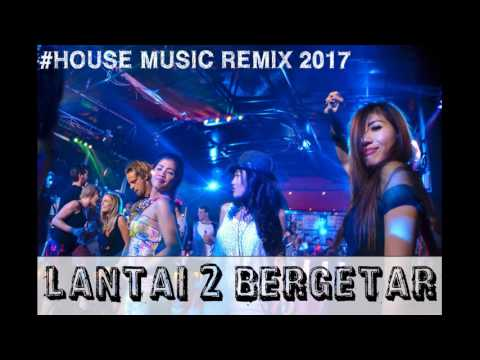 ♫ Dugem Nonstop House Music 2017 Hard Melody Lantai 2 Bergetar [AncaArdiansyah™] Feat [SeptaIrawan]