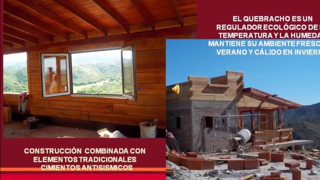 Construccion caba as en madera de quebracho valle de - Construccion de cabanas de madera ...