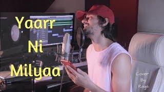Yaarr ni milyaa | hardy sandhu | cover by raga