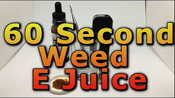 60 Second THC E Liquid Tutorial