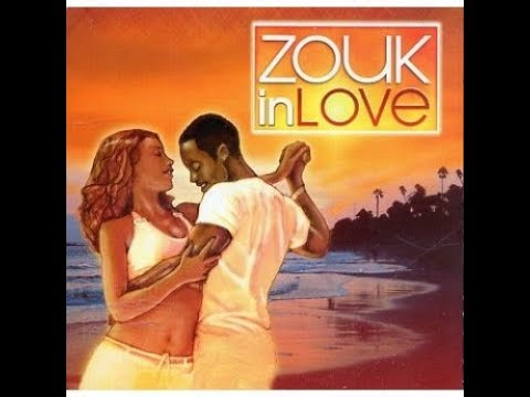 Mix Zouk Love a l'ancienne
