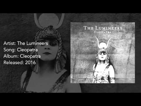 The Lumineers  Cleopatra HQ