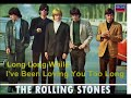 The Rolling Stones - Long Long While & I've Been Loving You Too Long