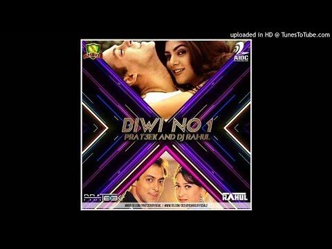 BIWI NO.1 (REMIX) - PRAT3EK & DJ RAHUL REMIX