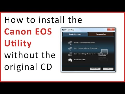 How to install the Canon EOS Utility without the original CD