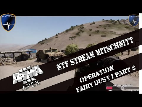 🔴 ►ARMA 3 APEX◄ TAKTISCHE OPERATION 💀 ► OPERATION FAIRY DUST