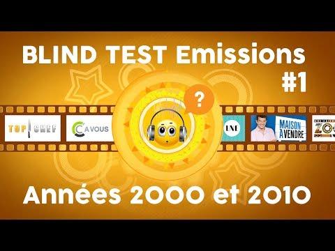Blind Test Emissions #1 - Années 2000-10 (10 extraits)