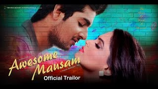 """AWESOME MAUSAM"" Official Trailer 
