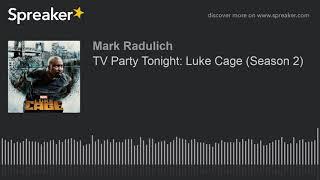 TV Party Tonight: Luke Cage (Season 2)