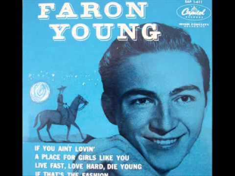 1281 Faron Young - Live Fast, Love Hard, Die Young