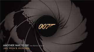 007 ǀ Another Way To Die - Jack White & Alicia Keys
