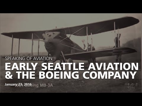 Early Seattle Aviation and The Boeing Company  – 1916 to 1930