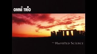 Omni Trio - The Haunted Science