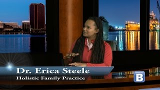 Holistic Family Practice  - Dr. Erica Steele