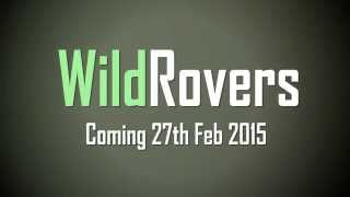 Wild Rovers Trailer
