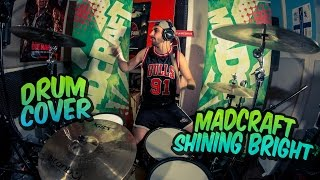 """Drum Cover """"MadCraft - Shining Bright"""" by Otto from MadCraft"""