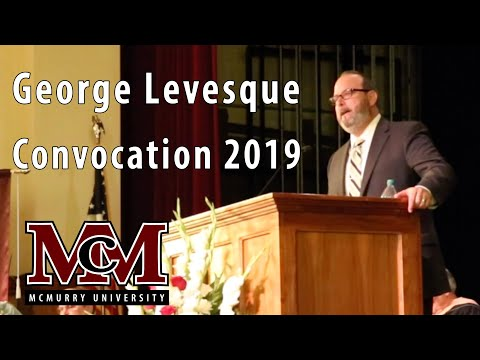 George Levesque, McMurry University 2019 Convocation